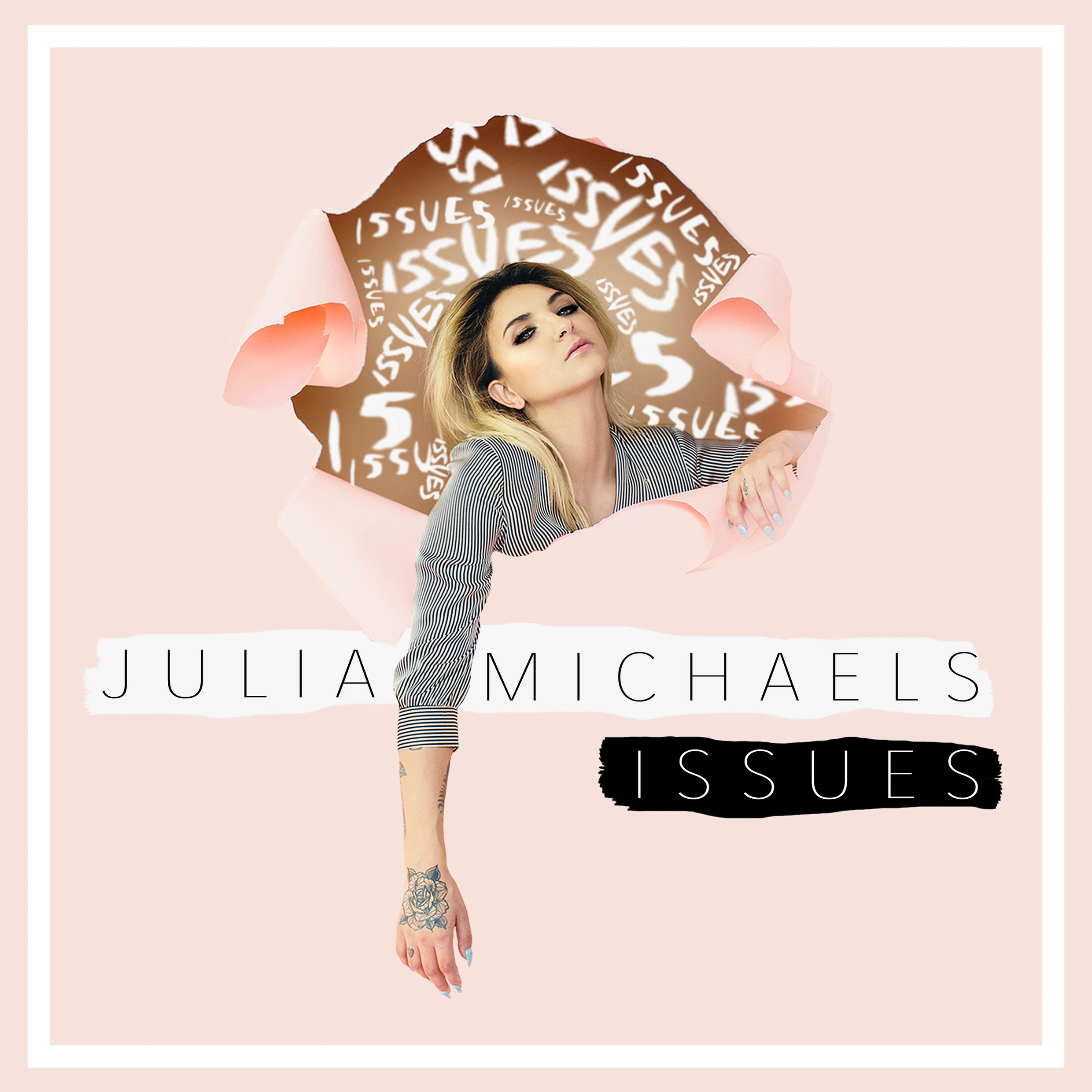 Issues, Julia Michaels - Spil Smart Arrangement