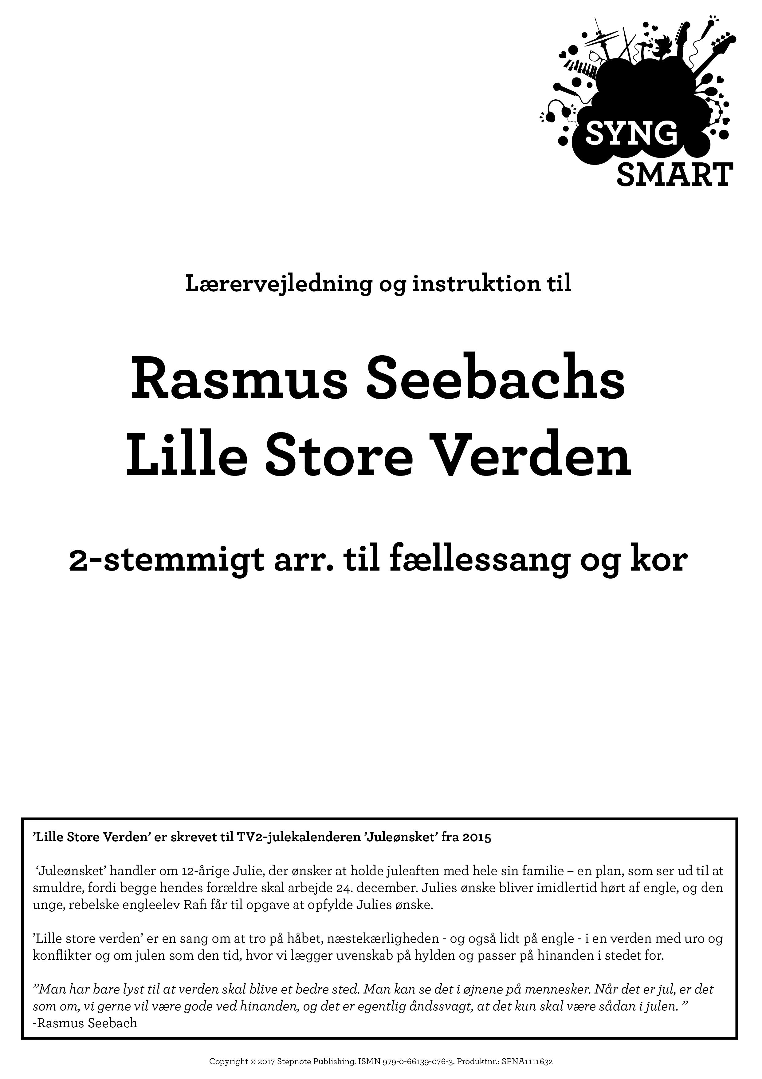 Syng Smart - Lille Store Verden - 2-stemmigt arr. til fællessang og kor